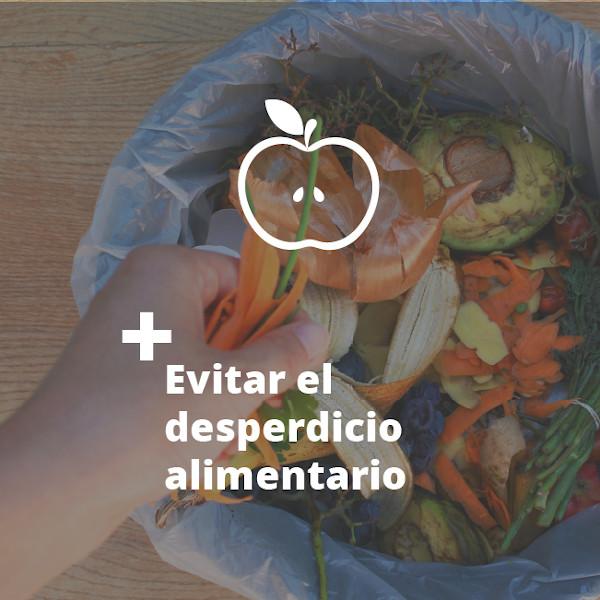 Evitar el desperdicio alimentario