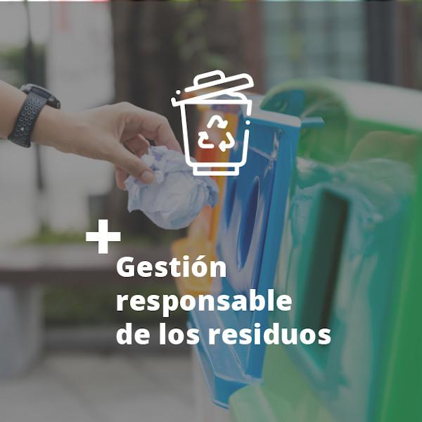 Gestión responsable de los residuos